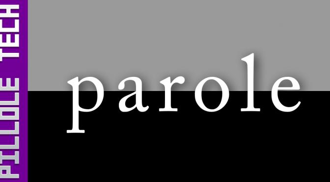 PilloleTech 3: Parole!