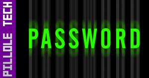 Pillole Tech 5 Password